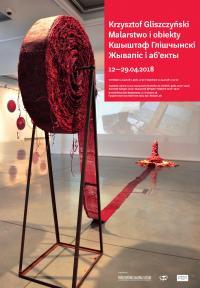Выставка Кшиштофа Глищинского Живопись и объекты»