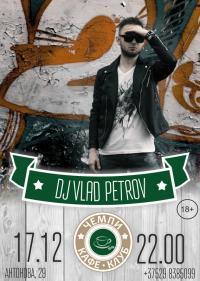 DJ Vlad Petrov в кафе-клубе «Чемпи»
