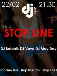 Stop Line party #2 в «DJ Cafe»